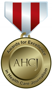 AHCJ Awards for Excellence in Health Care Journalism